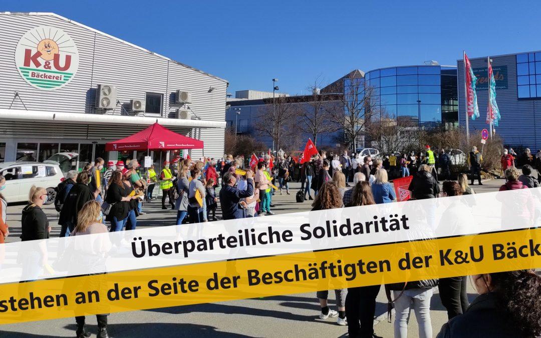 Wir stehen an der Seite der Beschäftigten der K&U Bäckerei!